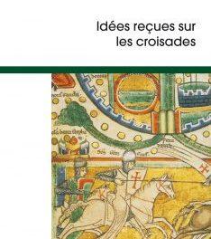 Image illustrant l'article croisades_2ed-234x400 de La Cliothèque