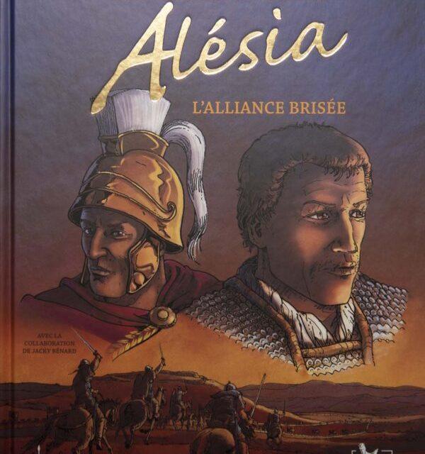 Alésia l'alliance brisée