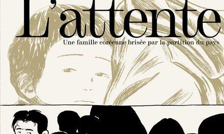 couverture L'attente, une famille coréenne brisée par la partition du pays