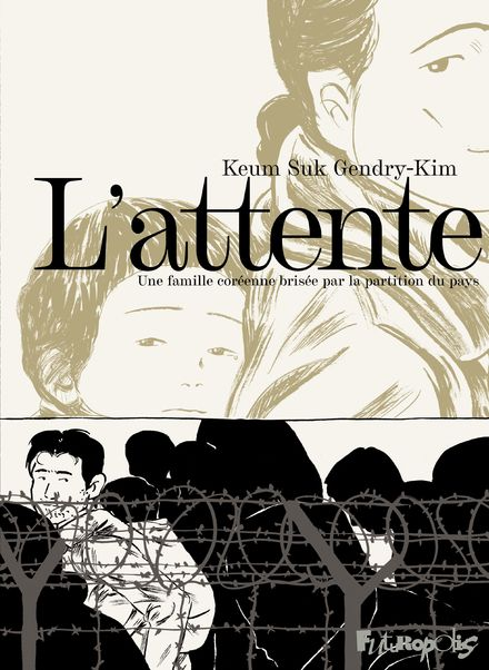 L'attente, une famille coréenne brisée par la partition du pays