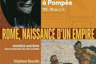 Image illustrant l'article Rome-naiance-d-un-empire de La Cliothèque