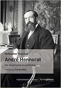 André Honnorat (Un visionnaire en politique)