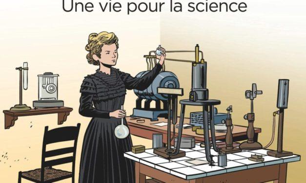 Marie Curie – Une vie pour la science