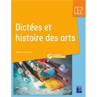 Dictées et histoire des arts CE2