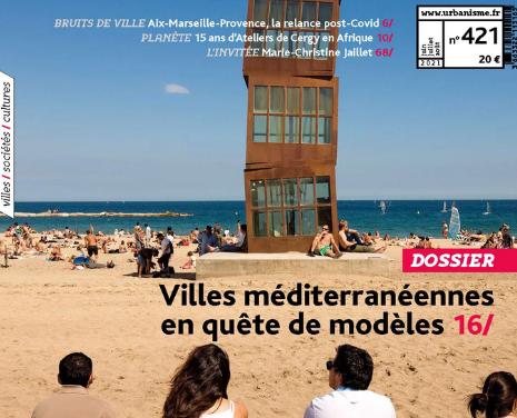 Villes méditerranéennes en quête de modèles