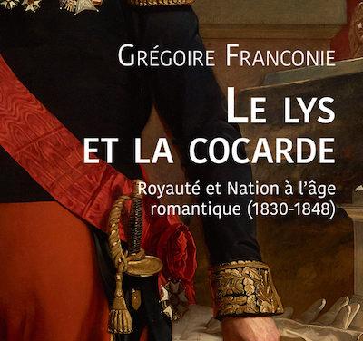 Le lys et la cocarde. Royauté et nation à l'époque moderne ( 1830-1848)