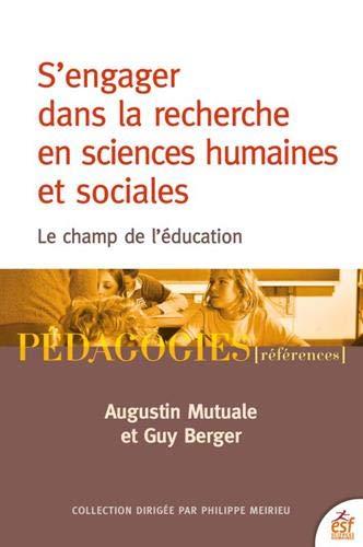 S'engager dans la recherche en sciences humaines et sociales – Le champ de l'éducation