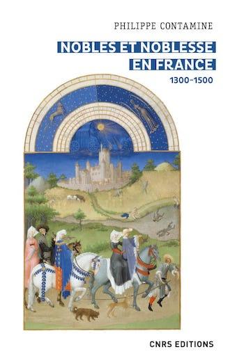 Nobles et noblesse en France (1300-1500)