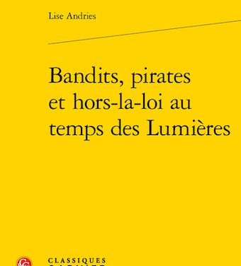Bandits, pirates et hors-la-loi au temps des Lumières