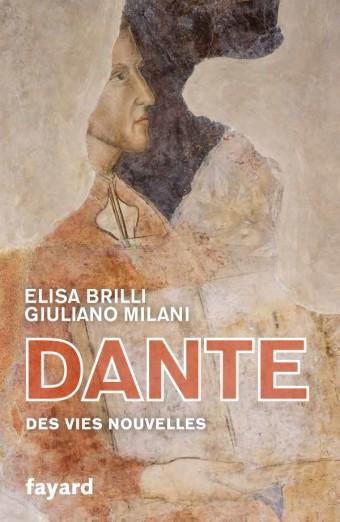 Dante. Des vies nouvelles