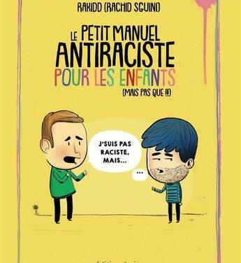 Le petit manuel antiraciste pour les enfants  (mais pas que !!!)