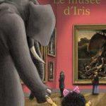 Le musée d'Iris