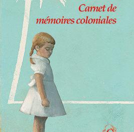 couverture Carnet de mémoires coloniales