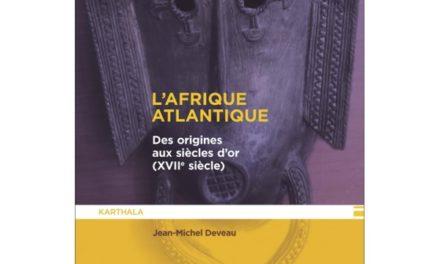 couverture L'Afrique atlantique - Des origines aux siècles d'or (XVIIe siècle)