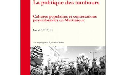 Image illustrant l'article la-politique-des-tambours-cultures-populaires-et-contestations-postcoloniales-en-martinique de La Cliothèque