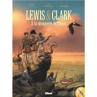 Lewis & Clark à la découverte de l'Ouest