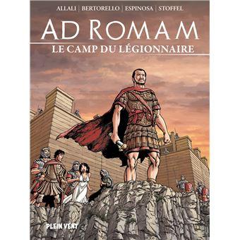 Ad Romam – Le camp du légionnaire