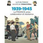 1939-1945 – La France entre collaboration et résistance