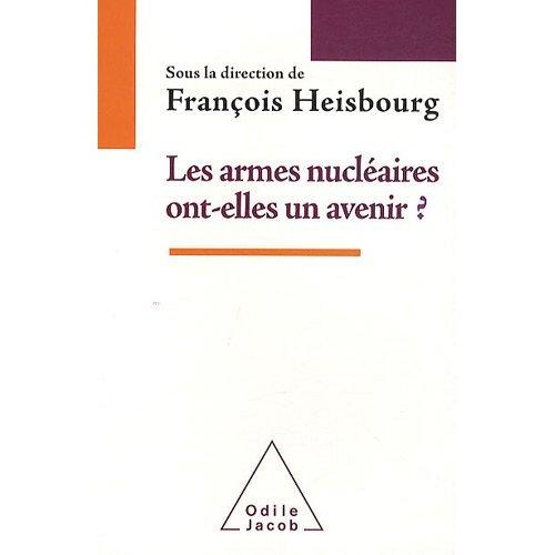 Ou en Sommes Nous avec le Nucléaire Militaire (Questions contemporaines) (French Edition)