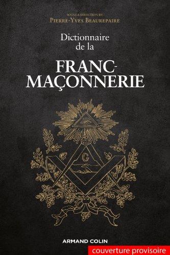 Dictionnaire de la Franc-maçonnerie La Cliothèque