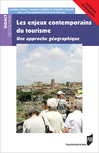Tourismes, patrimoines et mondialisations (Tourismes et sociétés) (French Edition)