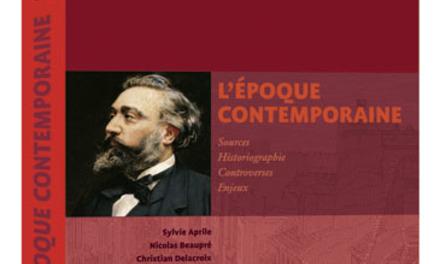 Le grand atelier de l'histoire de France : L'époque contemporaine