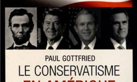 Le conservatisme en Amérique – Comprendre la droite américaine
