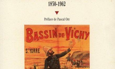 A la cure les coloniaux ! Thermalisme, climatisme et colonisation française (1830-1962)