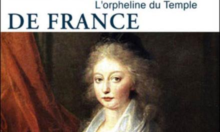 Marie-Thérèse de France. L'orpheline du temple
