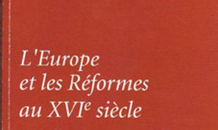 L'Europe et les réformes au XVIème siècle