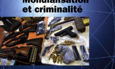 Mondialisation et criminalité