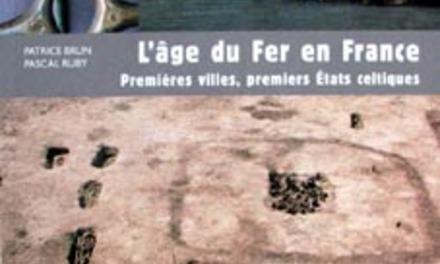 L'âge du Fer en France, premières villes, premiers états celtiques