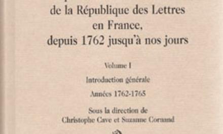 Mémoires secrets pour servir à l'histoire de la République des Lettres en France, depuis 1762 jusqu'à nos jours, Années 1762-1771,