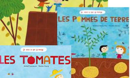 Le chocolat – Les tomates – Les pommes de terre